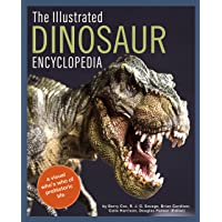 The Illustrated Dinosaur Encyclopedia: A Visual Who's Who of Prehistoric Life