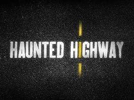 Haunted Highway Season 1