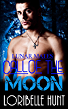 Call Of The Moon (Lunar Mates Book 4)