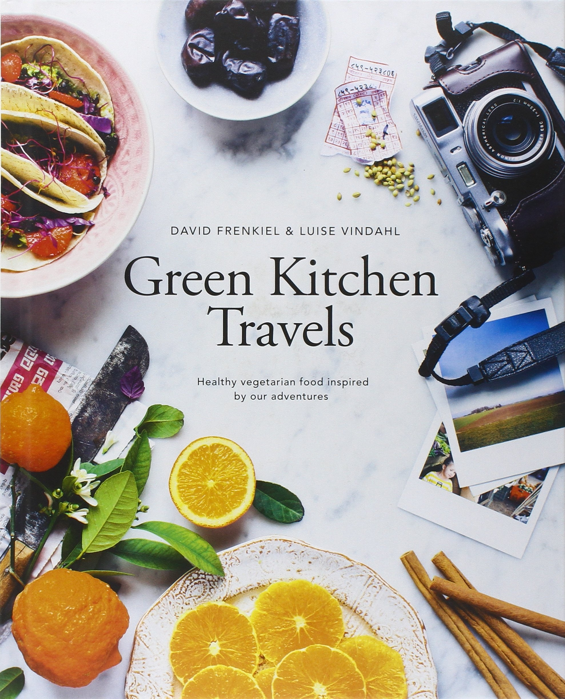 Green Kitchen Travels: Healthy Vegetarian Food Inspired by Our ...