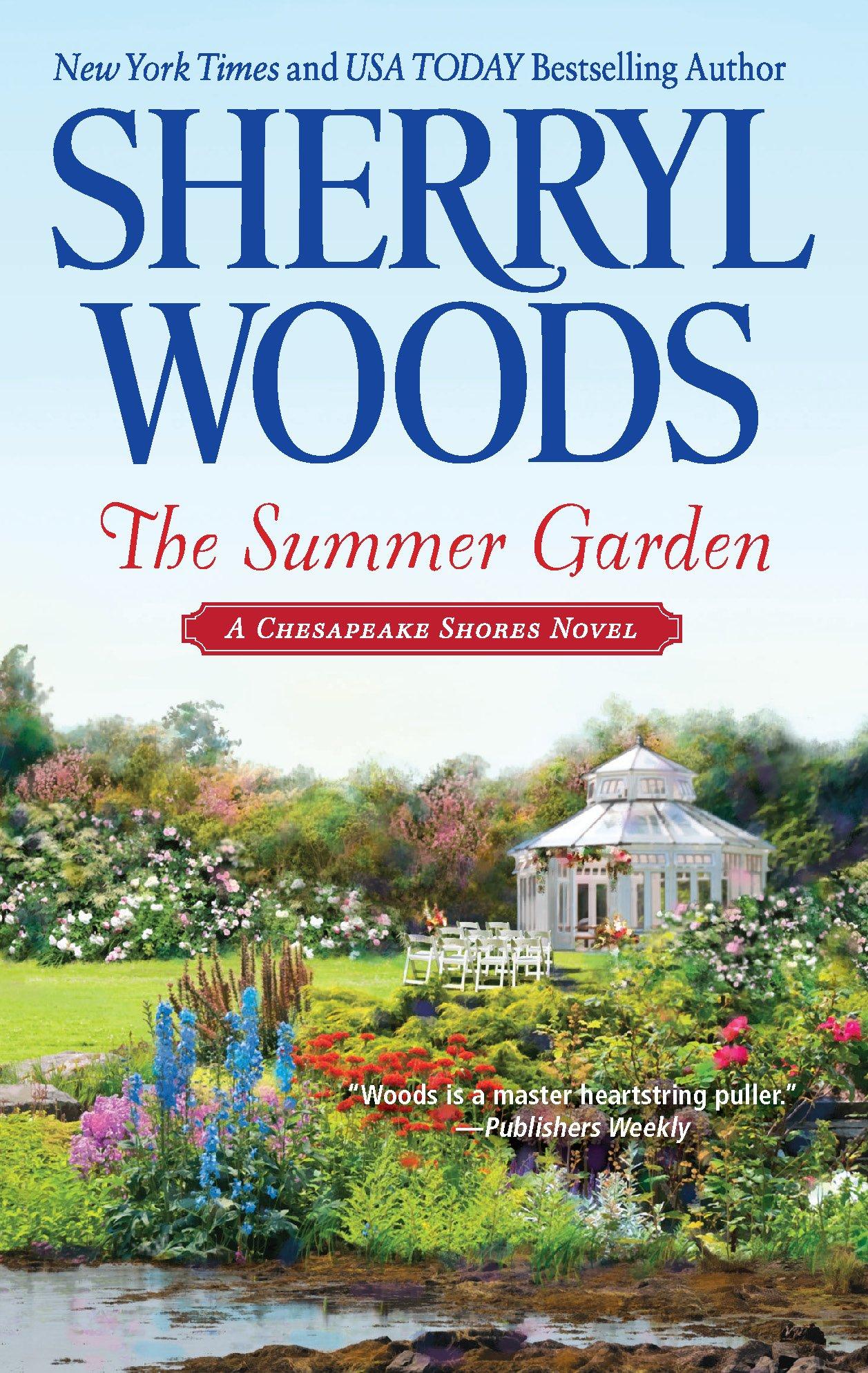 The Summer Garden A Chesapeake Shores Novel Sherryl Woods