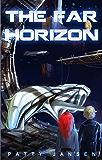 The Far Horizon: Science Fiction for kids 9-12