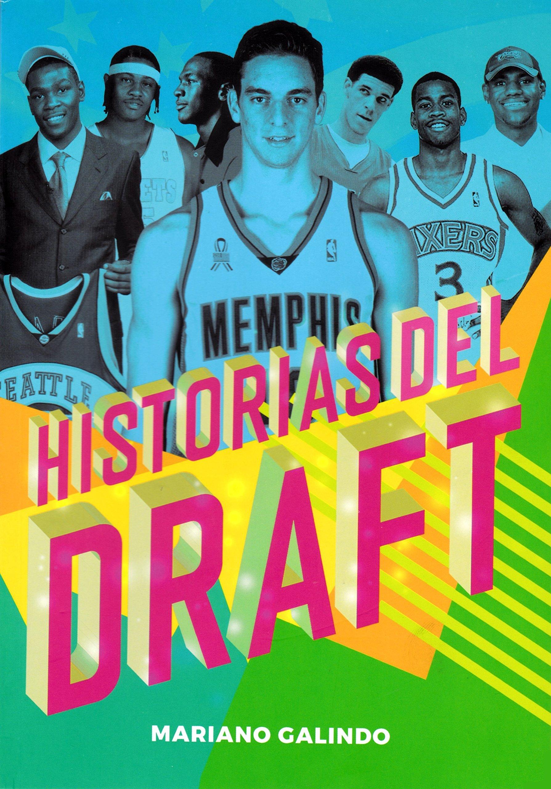 Historias del Draft (Baloncesto para leer): Amazon.es: Galindo ...