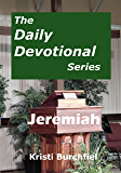 The Daily Devotional Series: Jeremiah