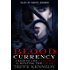 Blood Currency: Feeding the Vampire