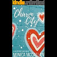 Charm City: A Valentine's Day Novel