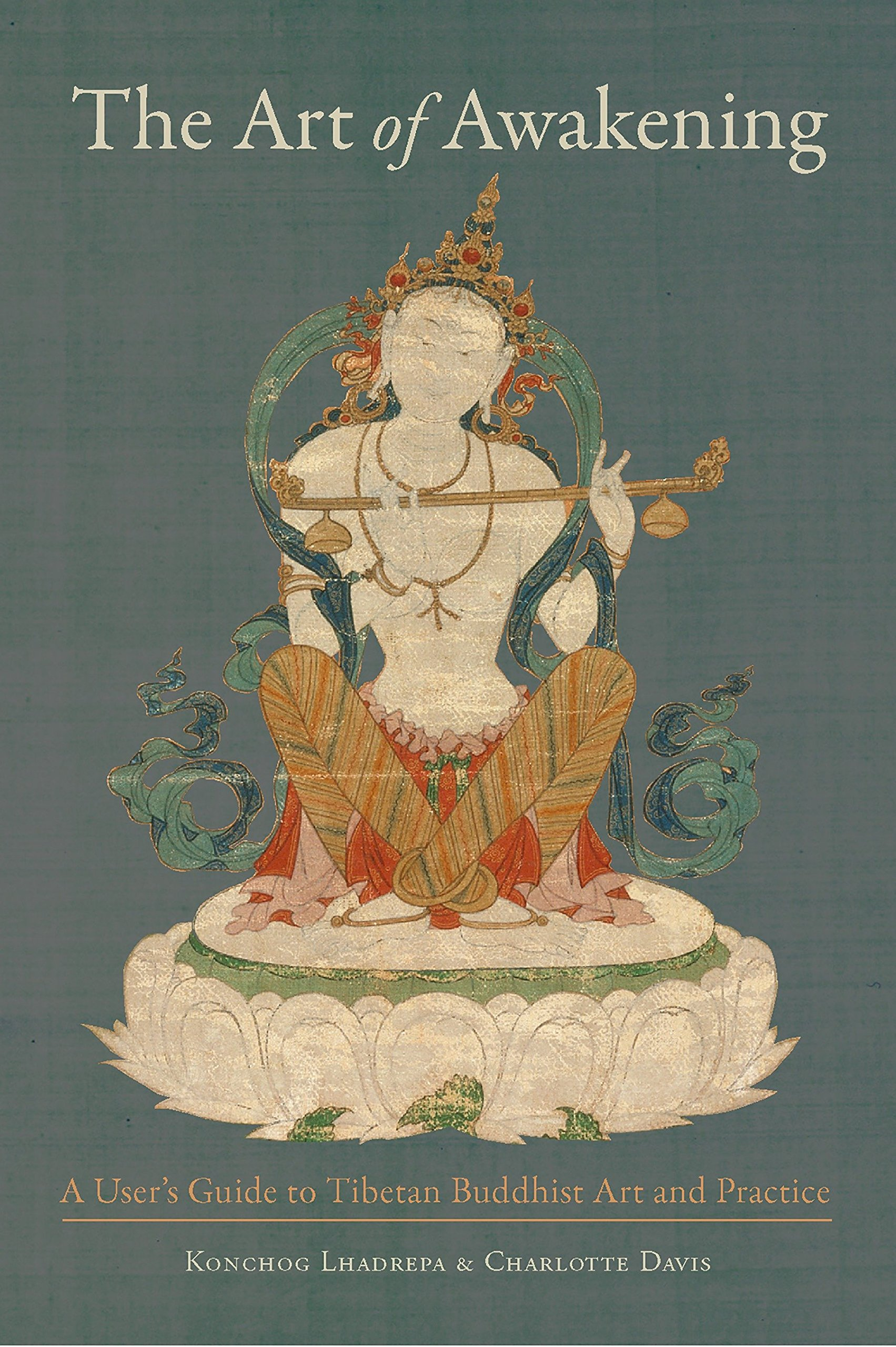 Download The Art of Awakening: A User's Guide to Tibetan Buddhist Art and Practice ebook