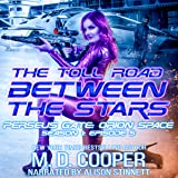 The Toll Road Between the Stars: Perseus Gate, Book 5