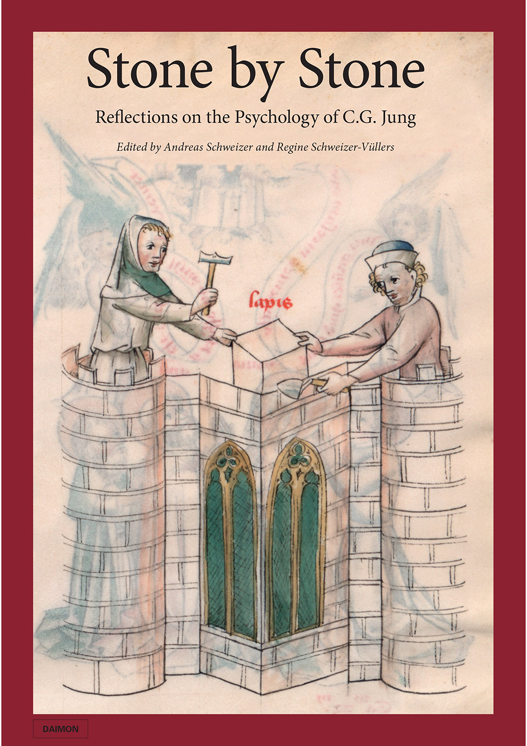 Read Online Stone by Stone: Reflections on the Psychology of C.G. Jung PDF