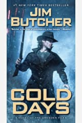 Cold Days (The Dresden Files, Book 14) Kindle Edition