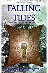 Falling Tides (Ghosts in the Yew Book 5) Kindle Edition