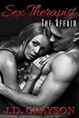 Sex Therapist: The Affair Kindle Edition
