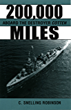 200,000 Miles Aboard the Destroyer Cotton