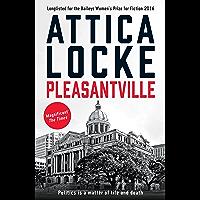 Pleasantville (The Jay Porter mysteries by Attica Locke Book 2) (English Edition)