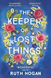The Keeper of Lost Things: The feel-good Richard & Judy Book Club 2017 word-of-mouth hit