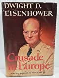 CRUSADE IN EUROPE. (Hardcover) A personal account of World War II. Popular Edition