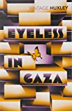 Eyeless In Gaza (Vintage Classics)