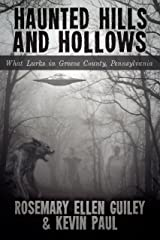 Haunted Hills and Hollows: What Lurks in Greene County, Pennsylvania