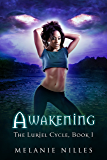 Awakening (The Luriel Cycle Trilogy Book 1)