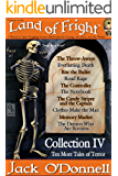 Land of Fright - Collection IV: Ten More Tales of Terror (Land of Fright Collections Book 4)
