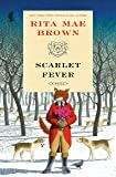 Scarlet Fever: A Novel