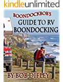 Boondockbob's Guide to RV Boondocking