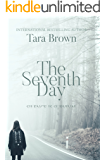 The Seventh Day: The Seventh Day Trilogy
