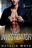The Investigator (Kisses and Crimes Book 2)