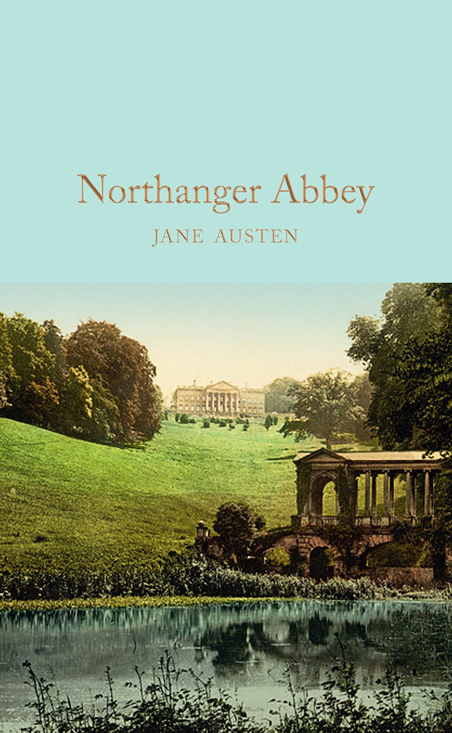 Northanger Abbey (Macmillan Collector's Library): Amazon.co.uk: Jane  Austen: 9781909621671: Books