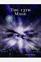 The 13th Mage Kindle Edition