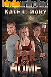 Far from Home (Far Series Book 1)
