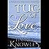 Tug of Love: A Darcy and Elizabeth Pride and Prejudice Variation