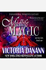 Midlife Magic: Paranormal Women's Fantasy (Not Too Late Book 1) Kindle Edition