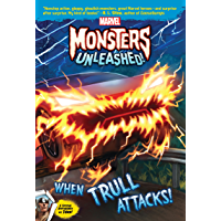 Marvel Monsters Unleashed: When Trull Attacks! (Marvel Chapter Book (eBook))