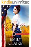 Gabrielle: Bride of Vermont (American Mail-Order Brides Series Book 14)