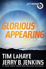 Glorious Appearing: The End of Days: The End of Days (Left Behind Series Volume 12) The Final Book in the Apocalyptic Christian Fiction Thriller and Suspense Series About the End Times Kindle Edition