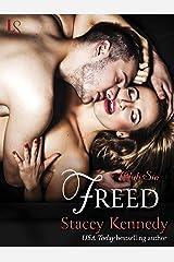 Freed: A Club Sin Novel (Club Sin series Book 4) Kindle Edition