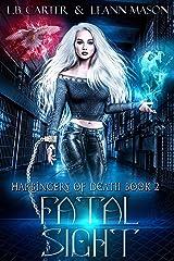Fatal Sight (Harbingers Of Death Book 2) Kindle Edition