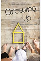 Growing Up: A Contemporary Christian Romance (Ghost Of The Past Book 3) Kindle Edition
