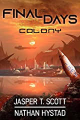 Final Days: Colony Kindle Edition