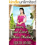 Letters, Lies and Love for Miss Melody: A Clean & Sweet Regency Historical Romance Novel