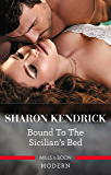 Bound To The Sicilian's Bed (Conveniently Wed! Book 3)