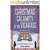 Christmas Calamity at the Vicarage - a Christmas novella (Churchill and Pemberley Cozy Mystery Series)