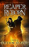 Reaper Reborn (The Reapers Trilogy Book 3)