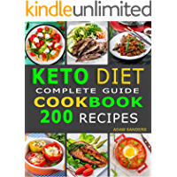 Ketogenic Diet For Beginners: 14 Days For Weight Loss Challenge And Burn Fat Forever. Lose Up to 15 Pounds In 2 Weeks. Cookbook with 200 Low-Carb, Healthy and Easy to Make Keto Diet Recipes