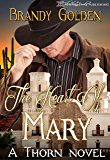 The Heart of Mary: A Thorn Novel