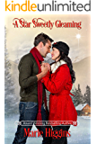 A Star Sweetly Gleaming (The Christmas Sisters Book 2)