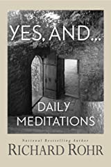 Yes, and...: Daily Meditations Paperback