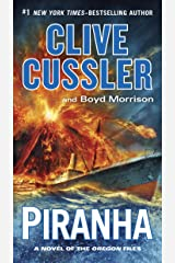 Piranha (The Oregon Files Book 10) Kindle Edition