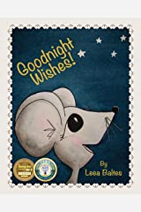 Goodnight Wishes! Kindle Edition
